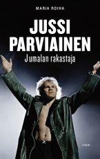 Jussi Parviainen – Jumalan rakastaja