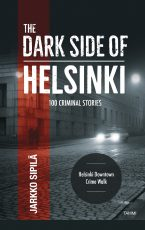 The Dark Side of Helsinki