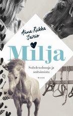 Milja – Suhdesolmuja ja suitsimista
