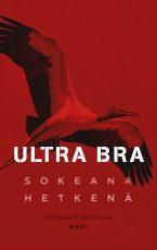 Ultra Bra – Sokeana hetkenä