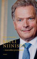Sauli Niinistö – tasavallan presidentti