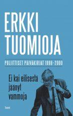 Ei kai eilisestä jäänyt vammoja – Poliittiset päiväkirjat 1998-2000