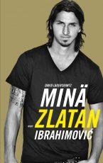 Minä, Zlatan Ibrahimovic