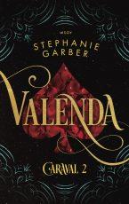 Valenda – Caraval 2