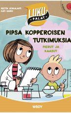 Pipsa Kopperoisen tutkimuksia: Pierut ja kaasut – LUKUPALAT