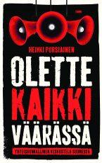 Olette kaikki väärässä – Yhteiskunnallinen keskustelu Suomessa