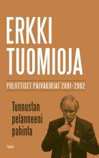 Tunnustan pelänneeni pahinta – Poliittiset päiväkirjat 2001-2002
