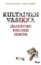 Kultainen vasikka – Järjestäytynyt rikollisuus Suomessa
