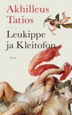 Leukippe ja Kleitofon – Romaani antiikin ajoilta