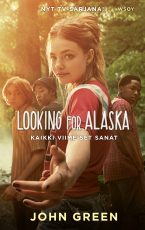 Kaikki viimeiset sanat – Looking for Alaska