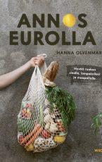 Annos eurolla – Hyvää ruokaa sinulle, lompakollesi ja maapallolle