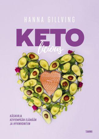 Ketolicious – Käsikirja kevyempään elämään ja hyvinvointiin