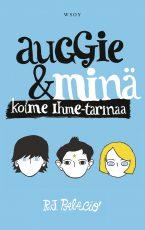 Auggie ja minä – kolme Ihme-tarinaa