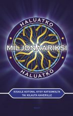 Haluatko miljonääriksi – Kisaile kotona, kysy katsomolta tai kilauta kaverille