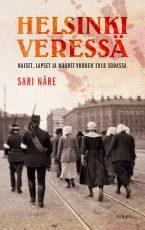 Helsinki veressä – Naiset, lapset ja nuoret vuoden 1918 sodassa