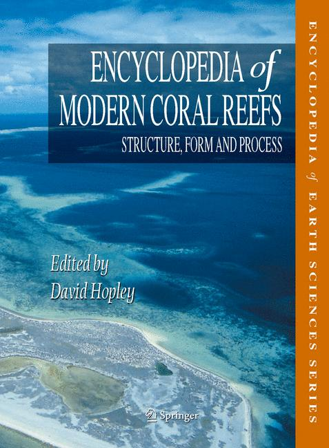 Cover of 'Encyclopedia of Modern Coral Reefs'