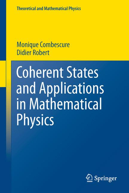 Cover of 'Coherent States and Applications in Mathematical Physics'