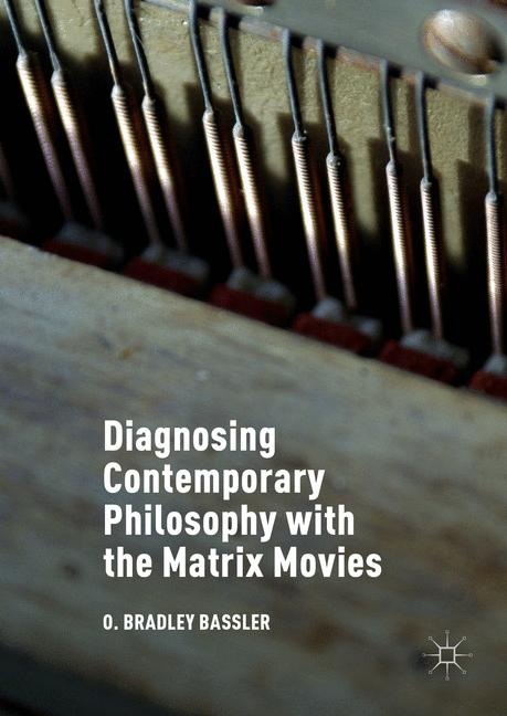Cover of 'Diagnosing Contemporary Philosophy with the Matrix Movies'