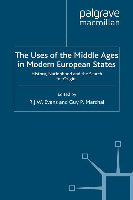 Cover of 'The Uses of the Middle Ages in Modern European States'
