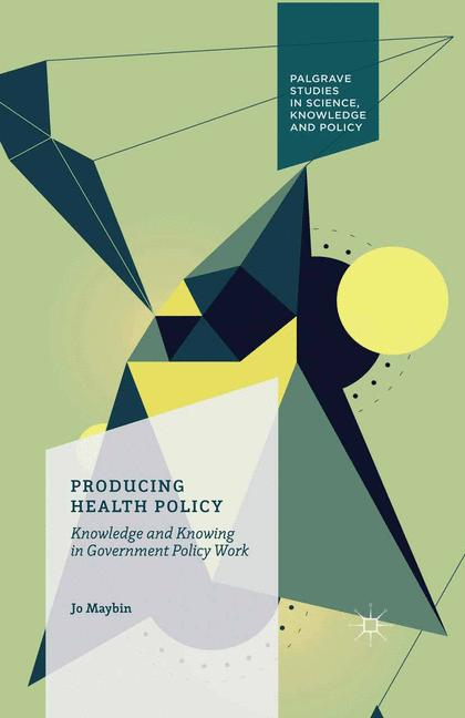 Cover of 'Producing Health Policy'