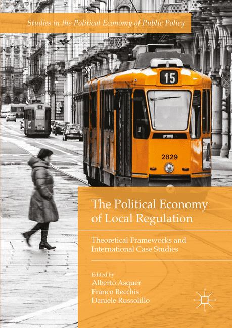 Cover of 'The Political Economy of Local Regulation'