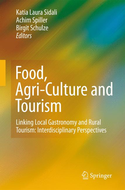 Cover of 'Food, Agri-Culture and Tourism'
