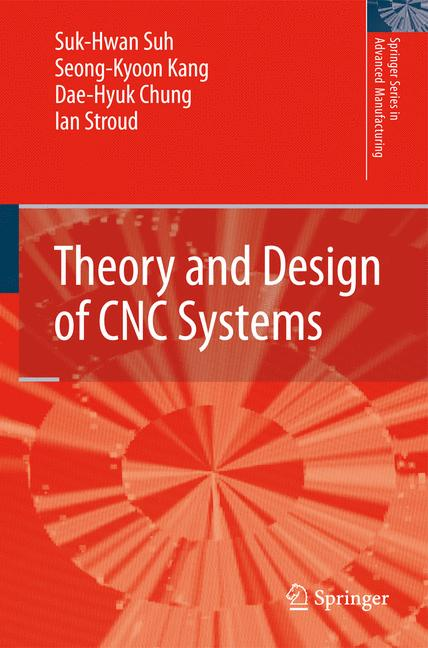 Cover of 'Theory and Design of CNC Systems'