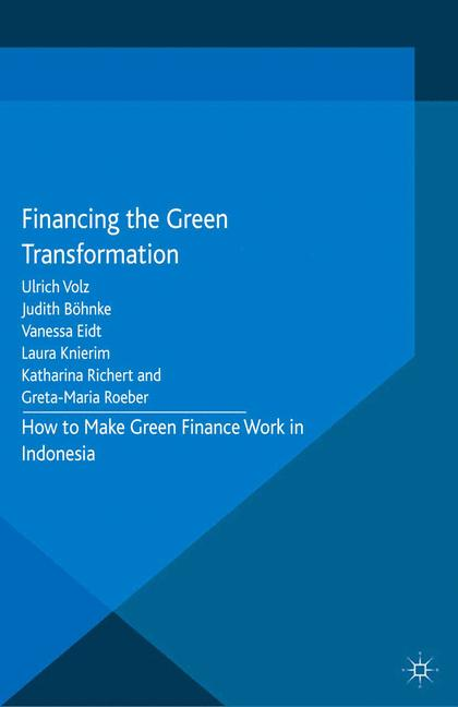 Cover of 'Financing the Green Transformation'