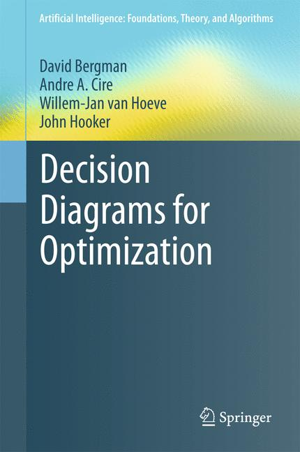 Cover of 'Decision Diagrams for Optimization'