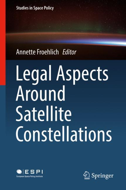 Cover of 'Legal Aspects Around Satellite Constellations'