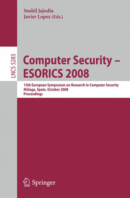 Cover of 'Computer Security - ESORICS 2008'