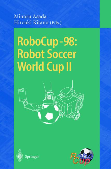 Cover of 'RoboCup-98: Robot Soccer World Cup II'