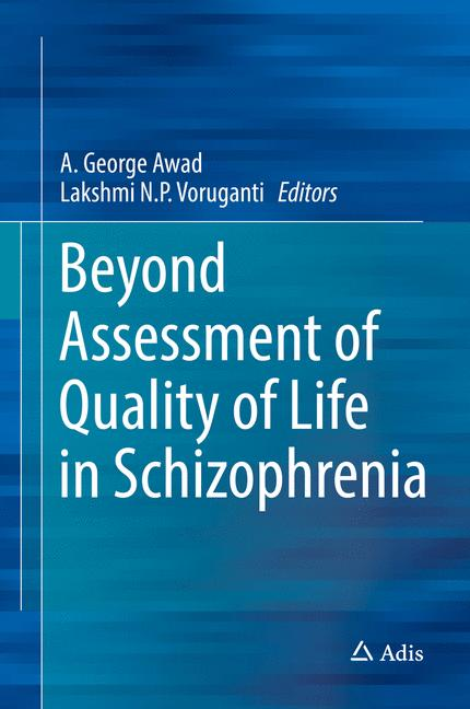 Cover of 'Beyond Assessment of Quality of Life in Schizophrenia'