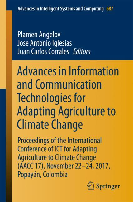 Cover of 'Advances in Information and Communication Technologies for Adapting Agriculture to Climate Change'