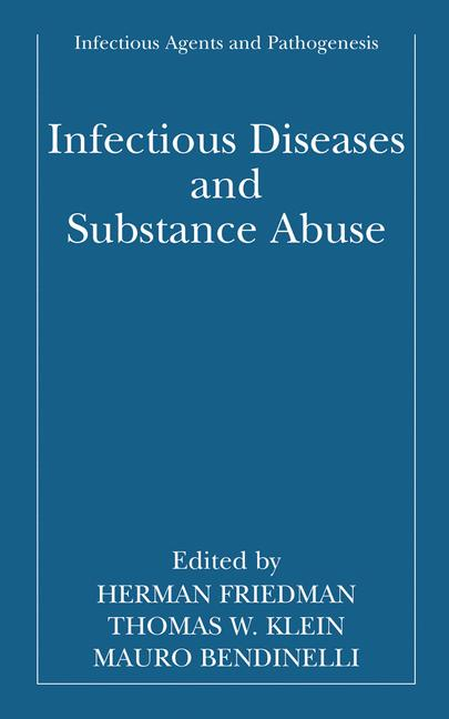 Cover of 'Infectious Diseases and Substance Abuse'