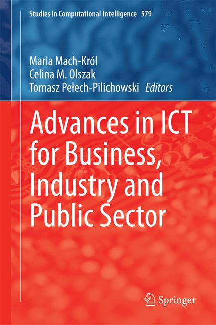 Cover of 'Advances in ICT for Business, Industry and Public Sector'