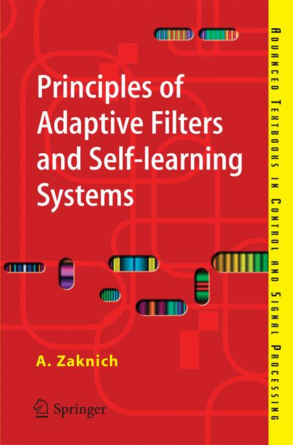 Cover of 'Principles of Adaptive Filters and Self-learning Systems'