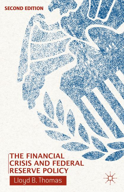 Cover of 'The Financial Crisis and Federal Reserve Policy'