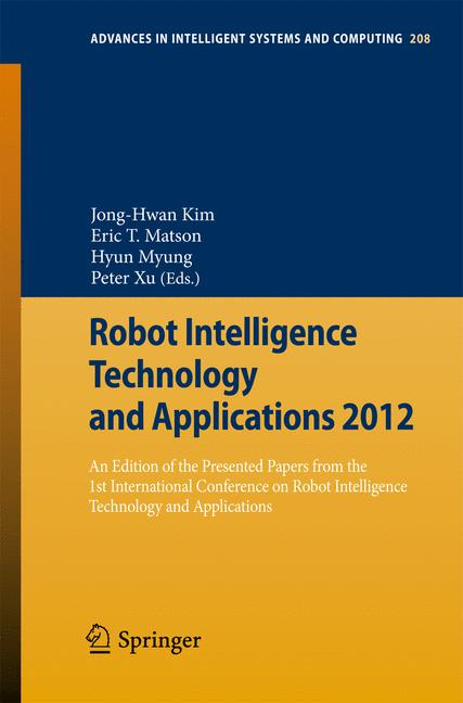 Cover of 'Robot Intelligence Technology and Applications 2012'