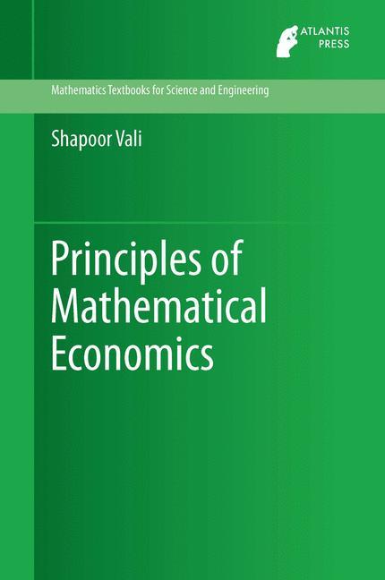 Cover of 'Principles of Mathematical Economics'