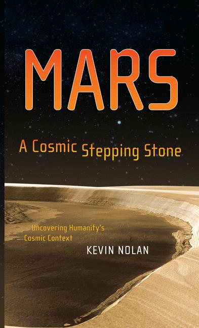 Cover of 'MARS A Cosmic Stepping Stone'