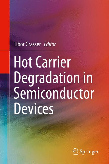 Cover of 'Hot Carrier Degradation in Semiconductor Devices'