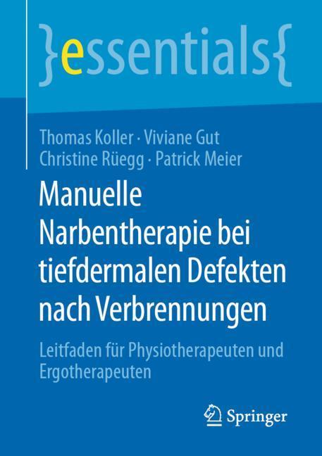 Cover of 'Manuelle Narbentherapie bei tiefdermalen Defekten nach Verbrennungen'