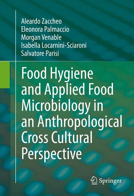Cover of 'Food Hygiene and Applied Food Microbiology in an Anthropological Cross Cultural Perspective'