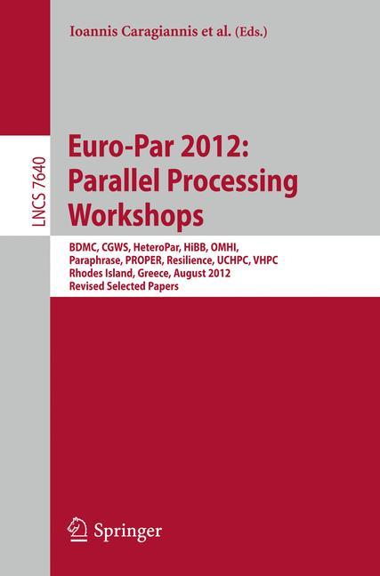 Cover of 'Euro-Par 2012: Parallel Processing Workshops'