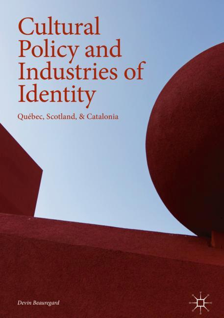 Cover of 'Cultural Policy and Industries of Identity'