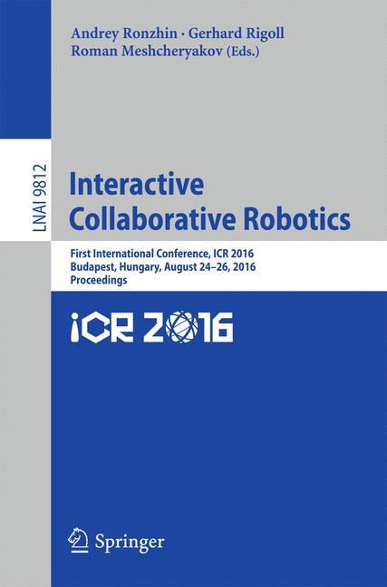 Cover of 'Interactive Collaborative Robotics'