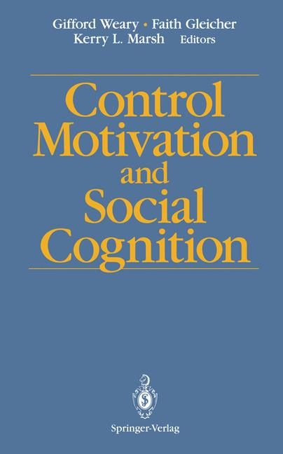 Cover of 'Control Motivation and Social Cognition'