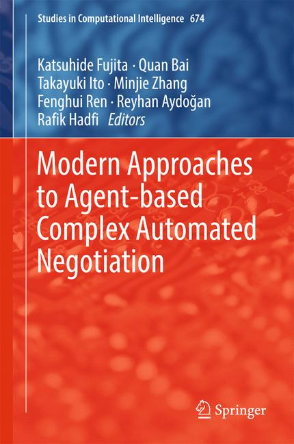 Cover of 'Modern Approaches to Agent-based Complex Automated Negotiation'