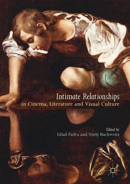 Cover of 'Intimate Relationships in Cinema, Literature and Visual Culture'